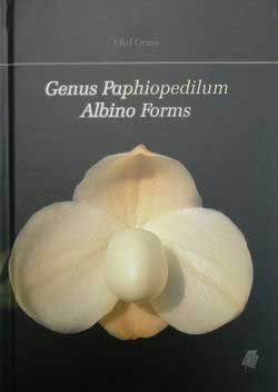 Книга 'Genus Paphiopedilum Albino Forms' by Olaf Gruss